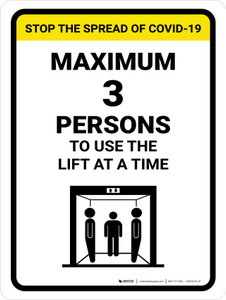 Stop The Spread COVID-19 Max 3 Persons To Use Lift with Icon Portrait - Wall Sign