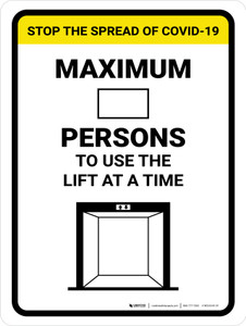 Stop The Spread COVID-19 Max Persons To Use Lift with Icon Portrait - Wall Sign