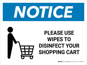 Notice: Please Use Wipes To Disinfect Shopping Cart with Icon Landscape - Wall Sign