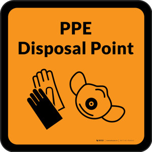PPE Disposal Point with Icons Orange Square - Floor Sign