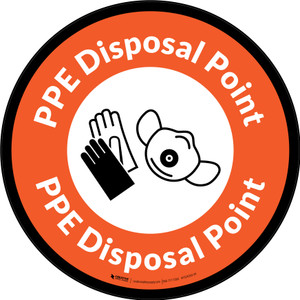 PPE Disposal Point with Icons Orange Black Border Circular - Floor Sign