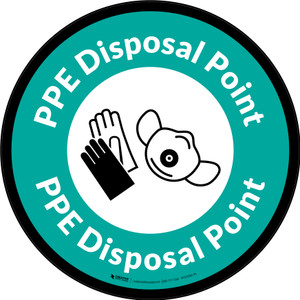PPE Disposal Point with Icons Green Border Circular - Floor Sign
