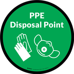 PPE Disposal Point with Icons Green Circular - Floor Sign