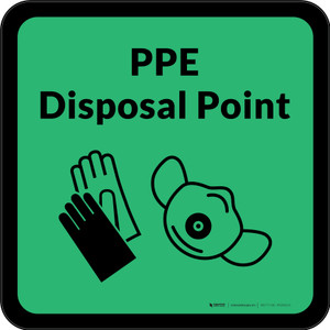 PPE Disposal Point with Icons Green Square - Floor Sign