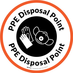 PPE Disposal Point with Icons Orange Border Circular - Floor Sign