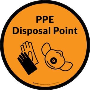 PPE Disposal Point with Icons Orange Circular - Floor Sign