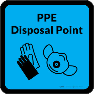 PPE Disposal Point with Icons Blue Square - Floor Sign