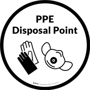 PPE Disposal Point with Icons Circular - Floor Sign