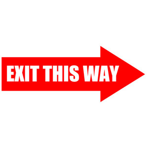 EXIT THIS WAY - right arrow