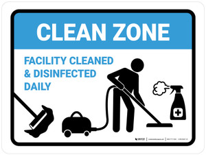 Clean Zone: Facility Cleaned & Disinfected Daily with Icon Landscape - Wall Sign