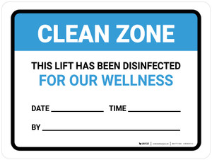 Clean Zone: This Lift Has Been Disinfected Date Landscape - Wall Sign