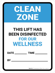 Clean Zone: This Lift Has Been Disinfected Date Portrait - Wall Sign