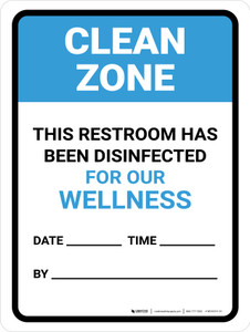 Clean Zone: This Restroom Has Been Disinfected Date Portrait - Wall Sign