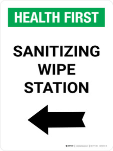 Health First: Sanitizing Wipe Station with Left Arrow Portrait - Wall Sign