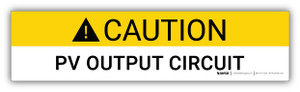 Caution PV Output Circuit - Arc Flash Label