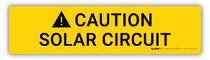 Caution Solar Circuit - Arc Flash Label