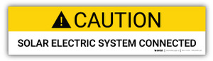 Caution Solar Electric System Connected - Arc Flash Label