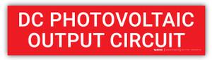 DC Photovoltaic Output Circui - Arc Flash Label