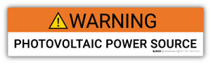 Warning Photovoltaic Power Source - Arc Flash Label