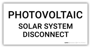 Photovoltaic Solar System Disconnect - Arc Flash Label
