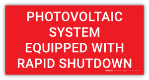 Photovoltaic System Equipped with Rapid Shutdown - Arc Flash Label