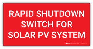 Rapid Shutdown Switch for Solar PV System - Arc Flash Label