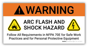 Warning Arc Flash And Shock Hazard Follow All Requirements in NFPA 70E  with Icons - Arc Flash Label
