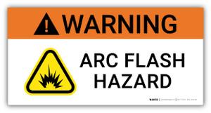 Warning Arc Flash Hazard with Explosion Pictogram - Arc Flash Label