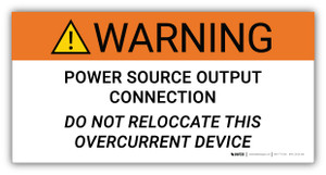 Warning Power Source Output Connection - Arc Flash Label