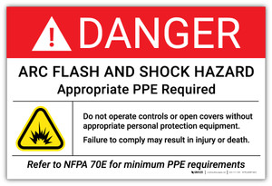 Danger: Arc Flash And Shock Hazard Appropriate PPE Required - Arc Flash Label
