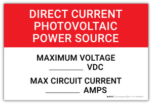 Direct Current Photovoltaic Power Source Maximum Voltage Write-Ins - Arc Flash Label
