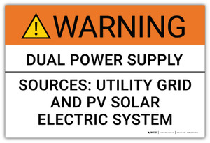 Warning: Dual Power Supply Sources - Arc Flash Label