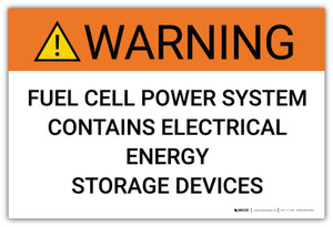 Warning: Fuel Cell Power System Contains Electrical Energy Storage Devices - Arc Flash Label