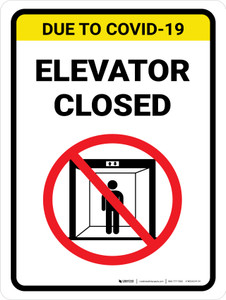 Due To COVID-19 Elevator Closed with Icon Portrait - Wall Sign