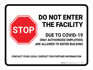 Stop Do Not Enter Facility Due To COVID-19 with Icon Landscape - Wall Sign