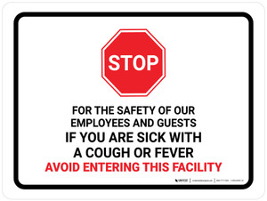 Stop If You Are Sick Avoid Entering with Icon Landscape - Wall Sign