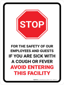 Stop If You Are Sick Avoid Entering with Icon Portrait - Wall Sign