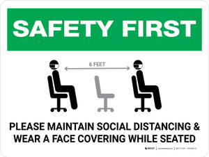 Safety First: Maintain Social Distancing Wear Face Covering While Seated with Icon Landscape - Wall Sign
