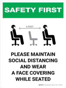 Safety First: Maintain Social Distancing Wear Face Covering While Seated with Icon Portrait - Wall Sign