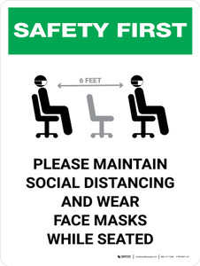 Safety First: Maintain Social Distancing Wear Face Masks While Seated with Icon Portrait - Wall Sign