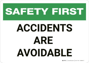 Safety First: Accidents are Avoidable - Wall Sign