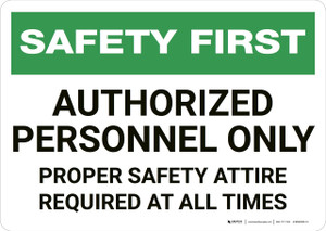 Safety First: Authorized Personnel Only - Wall Sign