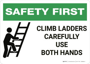 Safety First: Climb Ladders Carefully - Wall Sign