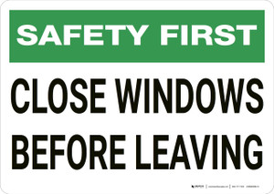 Safety First: Close Windows Before Leaving - Wall Sign