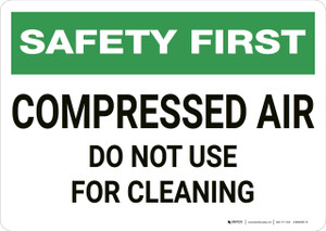 Safety First: Compressed Air Reminder - Wall Sign