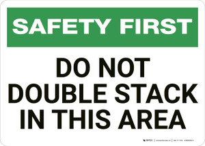 Safety First: Do Not Double Stack - Wall Sign
