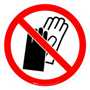 Do Not Wear Gloves Prohibition - ISO Floor Sign