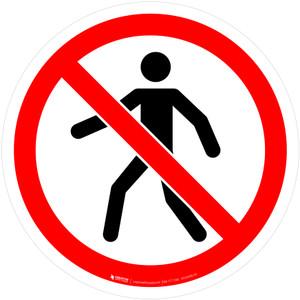 No Thoroughfare Prohibition - ISO Floor Sign