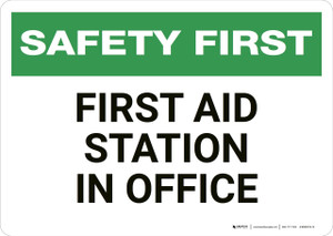 Safety First: First Aid Station in Office - Wall Sign