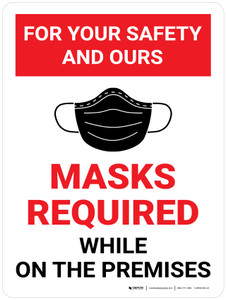 For Your Safety And Ours Masks Required While On The Premises Red Wall Sign